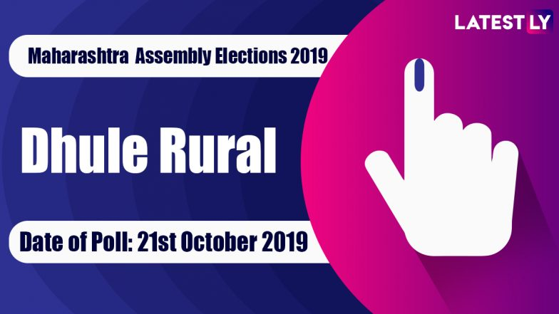Dhule Rural Vidhan Sabha Constituency in Maharashtra: Sitting MLA, Candidates For Assembly Elections 2019, Results And Winners