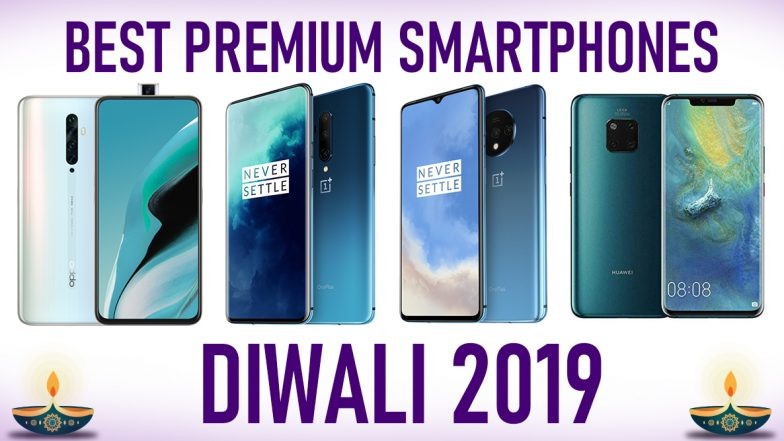 Diwali 2019 Best Premium Smartphones: OnePlus 7T, OnePlus 7T Pro, Oppo Reno2 F, Huawei Mate 20 Pro & Other Mobile Phones