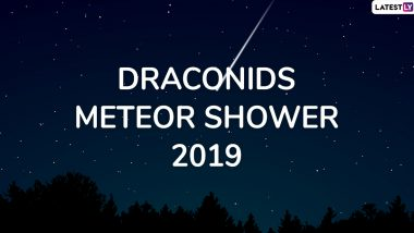 Draconids Meteor Shower 2019 Date and Time: Know Everything About The Giacobinids Meteors Happening Next Week in October