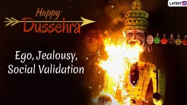 This Dusshera 2019, Burn These Inner Demons Along With Ravana Dahan