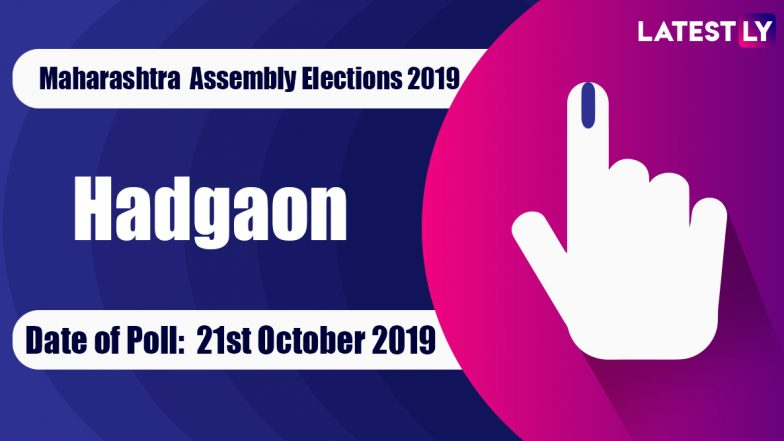 Hadgaon Vidhan Sabha Constituency in Maharashtra: Sitting MLA, Candidates For Assembly Elections 2019, Results And Winners