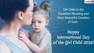 Happy International Day Of The Girl Child 2019 Greetings Whatsapp Stickers Inspirational Quotes Sms Messages And Gif Images To Wish Every Girl Out There Latestly