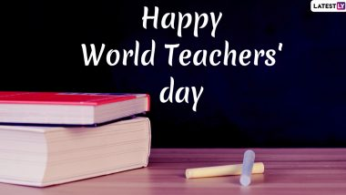 Happy World Teachers' Day 2019 Wishes: WhatsApp Stickers, Quotes, Images, GIF Greetings, Messages and SMS to Send to Your Mentors On International Teacher's Day!