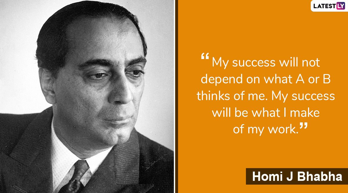 Homi Bhabha 110th Birth Anniversary: Quotes by Nuclear Physicist About His Passion For Science, Success And Life