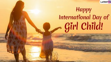 International Day of the Girl Child 2019 Wishes: WhatsApp Stickers, SMS, Motivational Quotes, GIF Greetings and Messages to Send on World Girl Child Day
