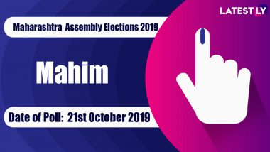 Mahim Vidhan Sabha Constituency in Maharashtra: Sitting MLA, Candidates For Assembly Elections 2019, Results And Winners