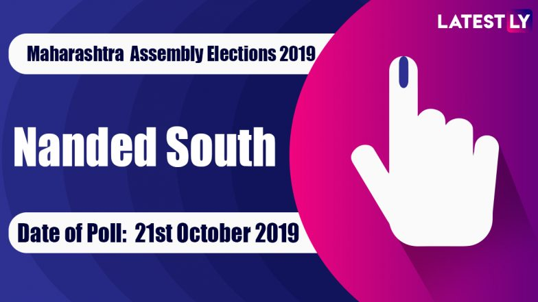 Nanded South Vidhan Sabha Constituency in Maharashtra: Sitting MLA, Candidates For Assembly Elections 2019, Results And Winners
