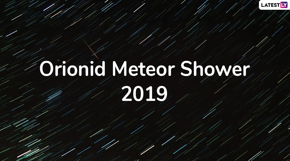 Orionids Meteor Shower 2019 Date and Time: Everything About October's Stunning Meteor Shower