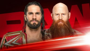 Seth Rollins to Face Erick Rowan on WWE Raw Oct 28, 2019 Episode Ahead of His Match Against the Fiend at Crown Jewel