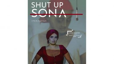 'Shut Up Sona' Speaks of Gender Politics: Director Deepti Gupta
