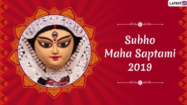 Subho Maha Saptami 2019 Greetings: WhatsApp Stickers, Maa Durga HD Photos, GIF Image Messages, SMS and Wishes to Send During Durga Puja