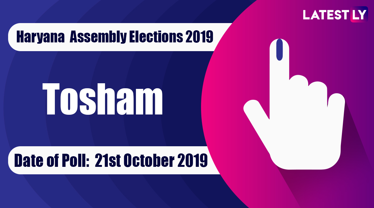 Tosham Vidhan Sabha Constituency in Haryana: Sitting MLA, Candidates For Assembly Elections 2019, Results And Winners