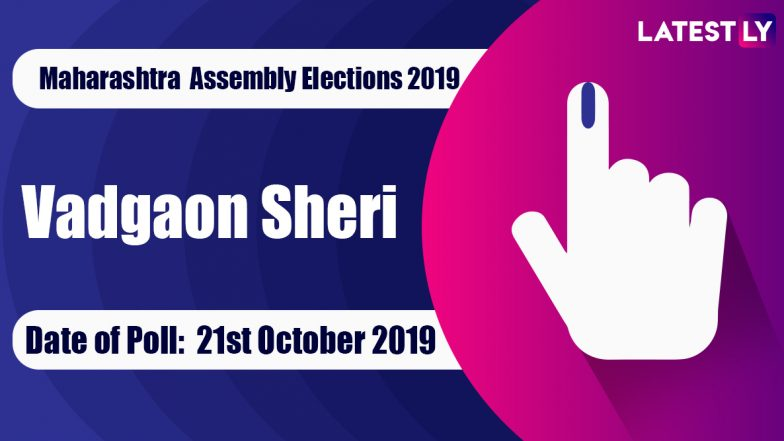 Vadgaon Sheri Vidhan Sabha Constituency in Maharashtra: Sitting MLA, Candidates For Assembly Elections 2019, Results And Winners