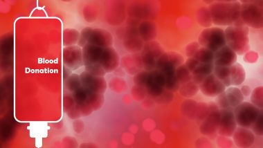 National Voluntary Blood Donation Day 2019: What Are the Benefits of Donating Blood? How Long Does It Take to Recover? And Other FAQs Answered!