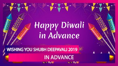 Diwali 2019 Hindi Greetings In Advance: WhatsApp Messages, Images, SMS & Quotes To Send On Deepavali