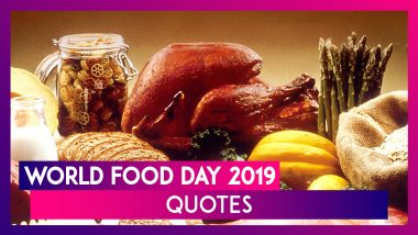 World Food Day 2019 Quotes: Images And Messages Appreciating The Essence Of Food In Daily Life