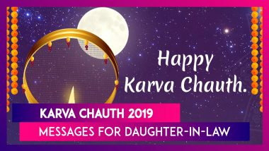 Karva Chauth 2019 Messages For Daughter-In-Law: Images & Greetings to Wish Your Bahu on Karwa Chauth