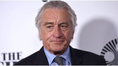 Robert De Niro in Deep Trouble! Ex-Employee Files a Lawsuit Against the Actor for Asking her to 'Scratch his back and Button his Shirts' Among other Allegations