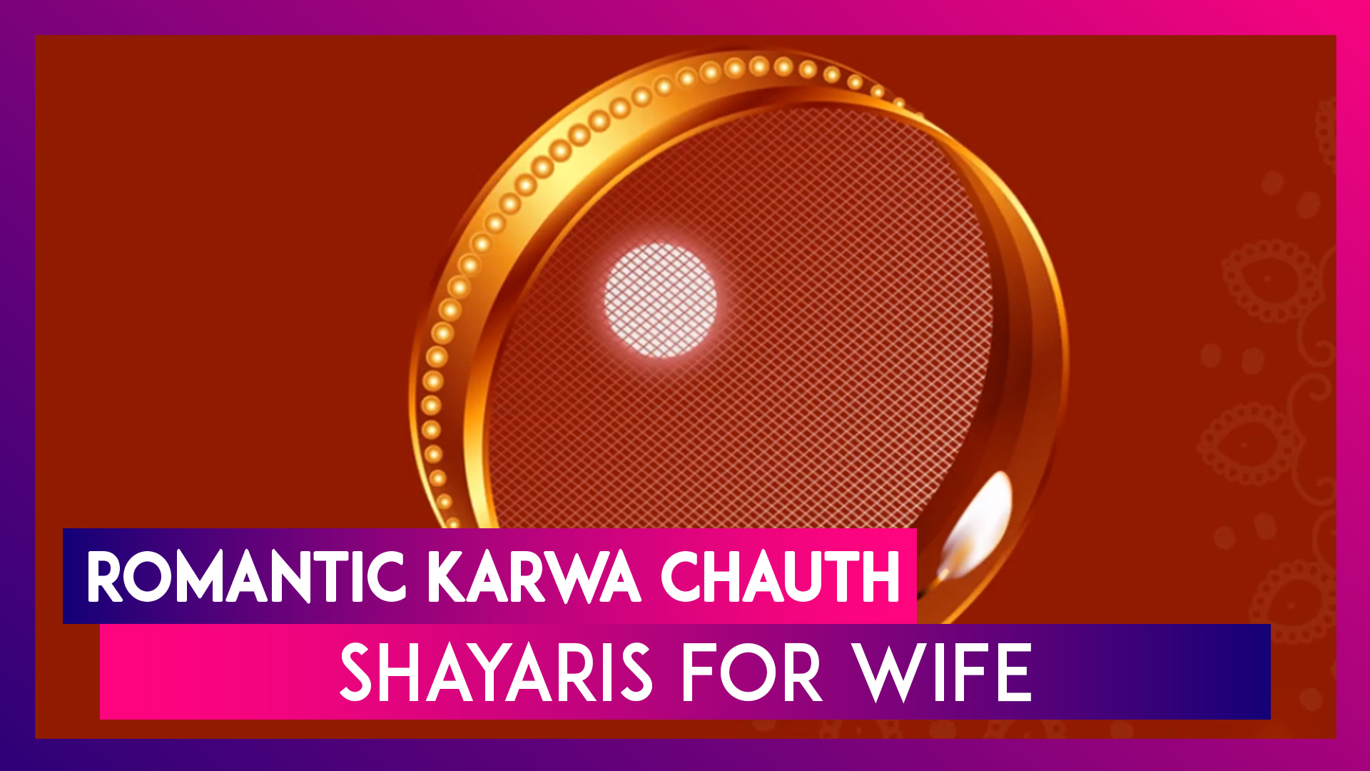 Romantic Karwa Chauth 2019 Shayaris For Wife: Quotes on Love, WhatsApp Messages, SMS and Greetings