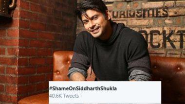 Bigg Boss 13: Sidharth Shukla 'Shamed' On Twitter By Netizens, '#ShameOnSiddharthShukla' Trends On Twitter