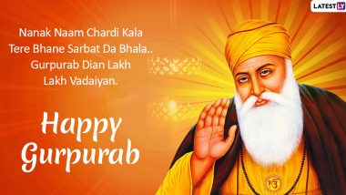 Happy Gurpurab 2019 Wishes in Punjabi: Greetings, Messages, WhatsApp Stickers, SMS and Quotes to Wish Your Friends & Family on Guru Nanak Dev Ji's 550th Prakash Utsav
