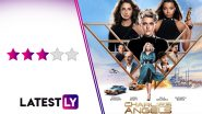 Charlie's Angels Movie Review: Kristen Stewart, Naomi Scott and Ella Balinska Master the Combination of Being Soft and Strong in this Elizabeth Banks' Directorial