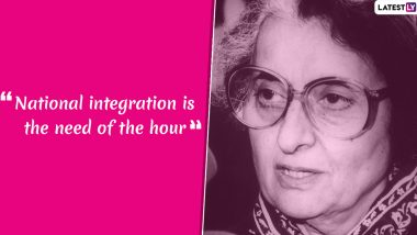 National Integration Day 2019: Popular Quotes And Slogans to Spread Unity on Indira Gandhi's Birth Anniversary