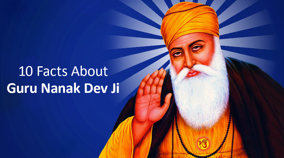 Guru Nanak Jayanti 2019: 10 Facts To Know About Sikh's First Guru on His 550th Birth Anniversary