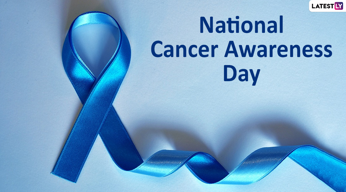 National Cancer Awareness Day 2019: History and Significance of the Day Dedicated to Spreading Awareness About the Fatal Disease
