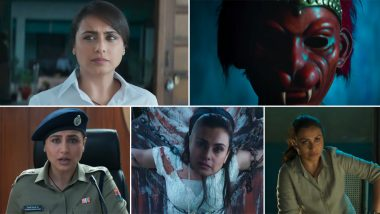 Mardaani 2 Trailer: Rani Mukerji is Back as the Badass Cop Shivani Shivaji Roy Who Will Fight Hard to Stop Crimes Against Women (Watch Video)