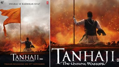 Tanhaji: The Unsung Warrior Motion Poster - Ajay Devgn Proudly Holds the Maratha Flag With Swaraj on His Mind, Trailer to be Out on November 19
