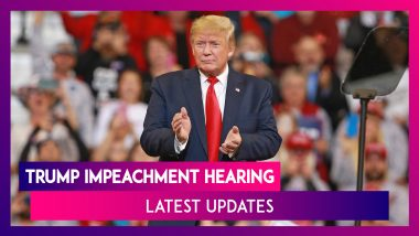 Donald Trump Impeachment Hearing: Here Are The Latest Updates