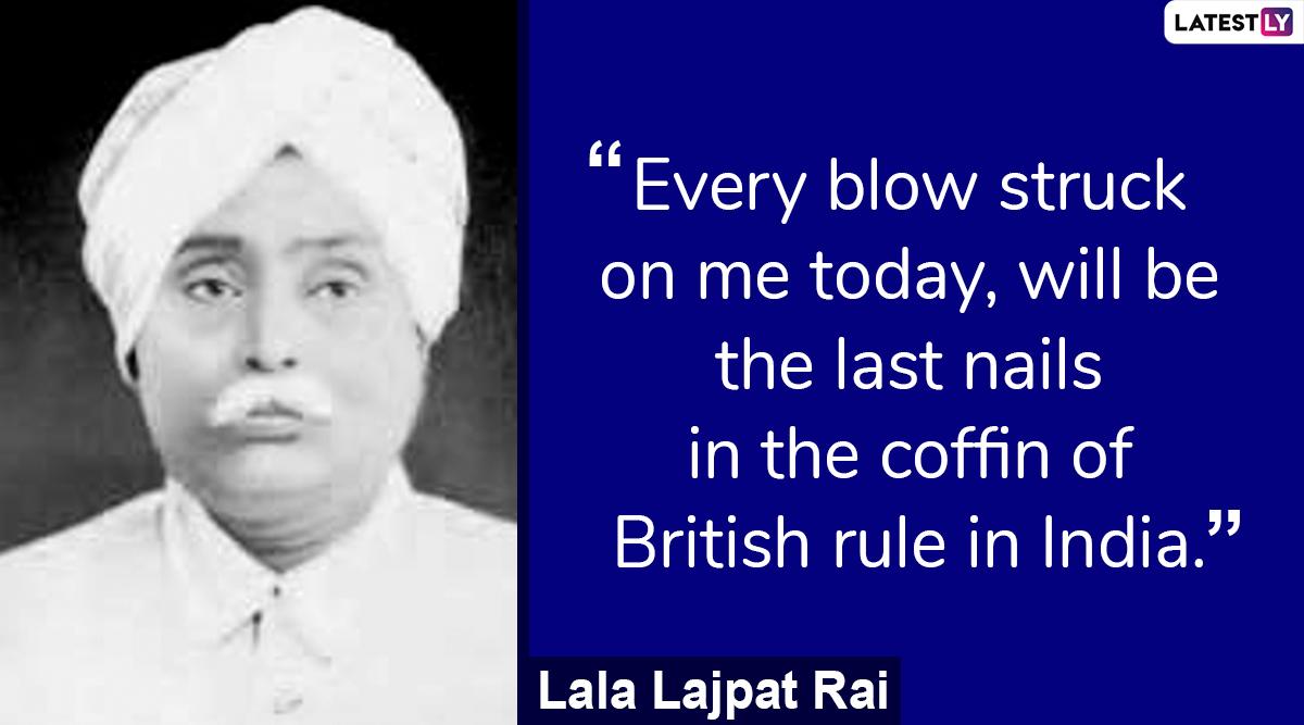 Lala Lajpat Rai Top Quotes and Slogans: Famous Sayings by Punjab Kesri to Remember on Balidan Diwas 201
