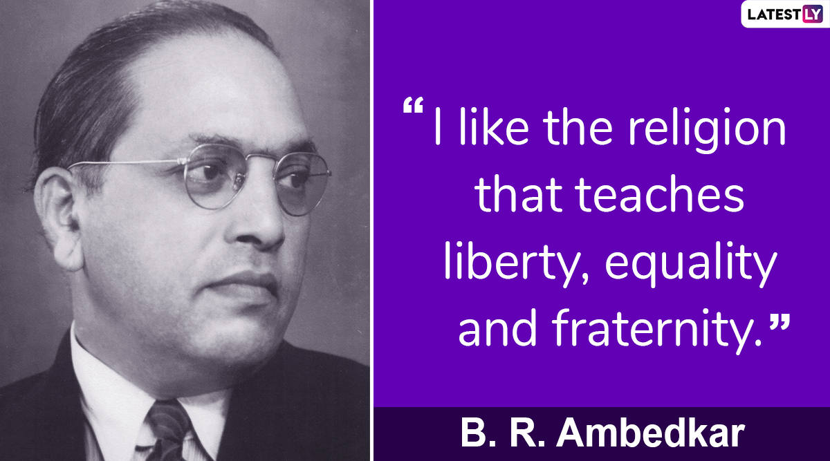 Constitution Day 2019: Remembering Dr BR Ambedkar 'Father of Indian Constitution' Through His Quotes on Samvidhan Divas