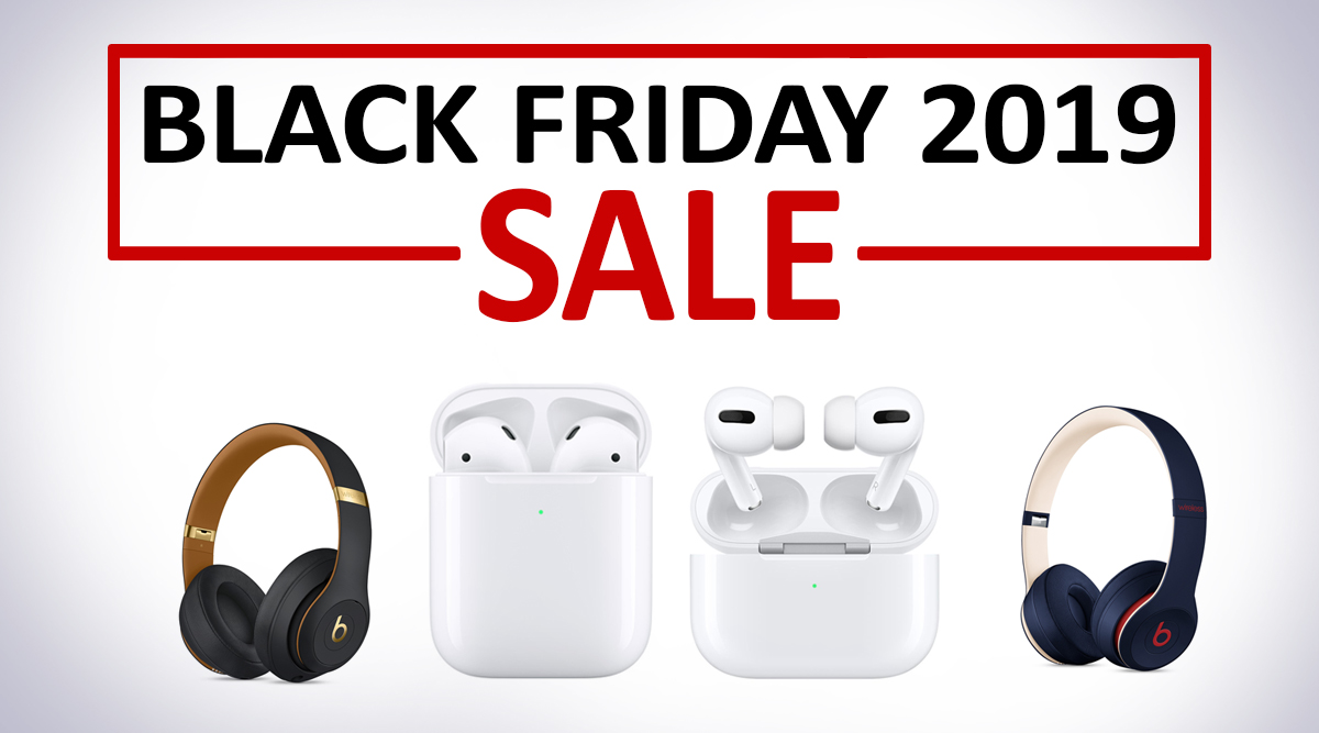 Black Friday 2019 Deals on Headphones: Huge Discounts on Apple AirPods, AirPods Pro, Beats Wireless Headphone & Powerbeats3