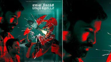 Enai Noki Paayum Thota: Dhanush-Megha Akash's Fans Trend #ENPTCommonDP to Celebrate This Romantic Thriller's Release