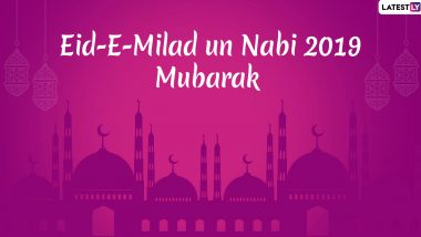 Eid-E-Milad 2019 Wishes in English: Mawlid Mubarak WhatsApp Stickers, Messages, Greetings And Quotes to Share on Prophet Mohammed's Birth Anniversary