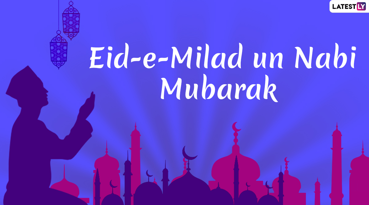 Eid-E-Milad un Nabi 2019 Images And Wallpapers: Facebook Status, WhatsApp DP, Instagram Pictures to Celebrate The Day of The Birth of Prophet Mohammed