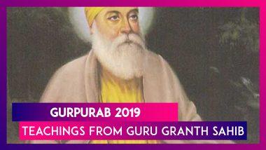 Guru Nanak Jayanti 2019: 5 Teachings From Guru Granth Sahib Ji