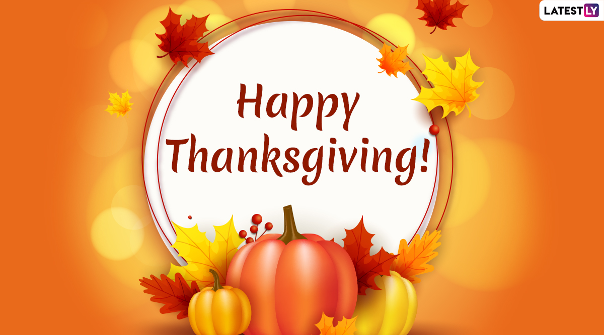Thanksgiving Day 2019 Wishes & Messages: WhatsApp Stickers, Hike GIF Images, SMS, Quotes, Photos and Captions to Send Happy Thanksgiving Greetings