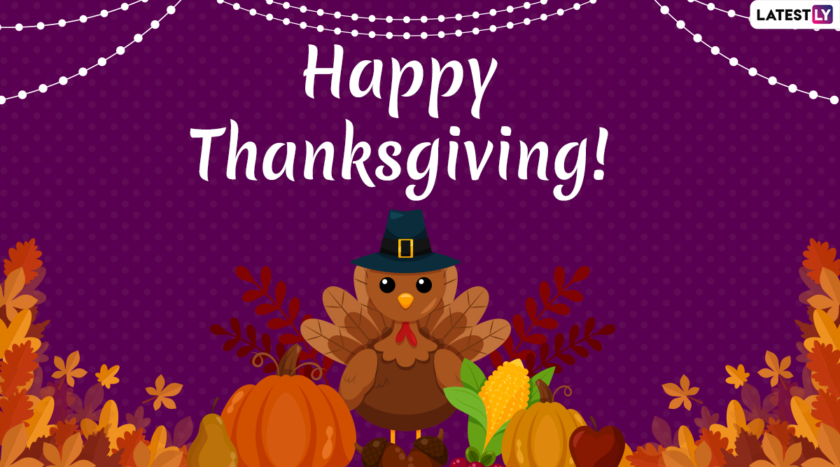 Happy Thanksgiving Day 2019 Greetings: WhatsApp Stickers, Facebook Photos, GIF Images, Quotes, Messages And Wishes to Send on Turkey Day