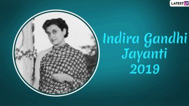 Indira Gandhi Jayanti 2019 Images & National Integration Day Wishes: Date and Significance of the Day That Commemorates First Indian Woman PM's Birth Anniversary