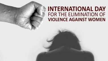 International Day for the Elimination of Violence Against Women 2020 Date and Theme: Know Significance and History of This Observance