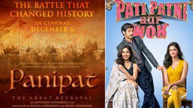 Panipat To Clash With Pati Patni Aur Woh On December 6