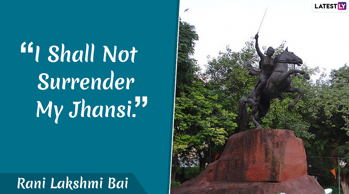 Rani Lakshmi Bai Quotes & Images: Wishes, Facebook Greetings and Messages to Remember Rani of Jhansi on Her 191st Birth Anniversary