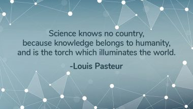 World Science Day for Peace and Development 2019 Quotes: Thoughtful Sayings That Promote Role of Scientific Innovations in Society
