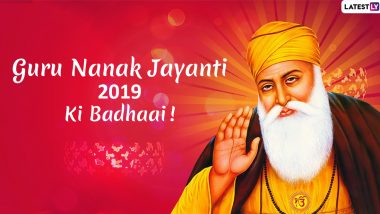 Guru Nanak Jayanti 2019 Wishes in Hindi: WhatsApp Messages, Greetings, Quotes and GIF Images to Share on 550th Prakash Utsav of Guru Nanak Dev Ji