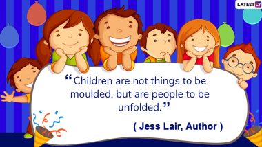 Universal Children's Day 2019 Quotes & Wishes: Inspirational and Heartwarming Sayings That Will Help Your Child in Learning and Growth