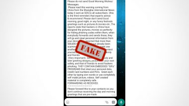 Fact Check: Sending Forwarded Good Morning Wishes on WhatsApp Can Steal Data From Phone? Know the Truth About Viral Message