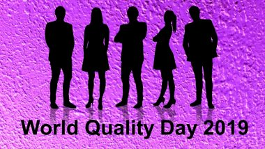 World Quality Day 2019 Date & Theme: History and Significance of the Day to Recognise Contributions of Quality Professionals